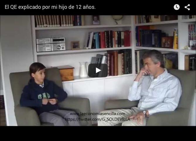 El QE explicado por mi hijo de 12 años
